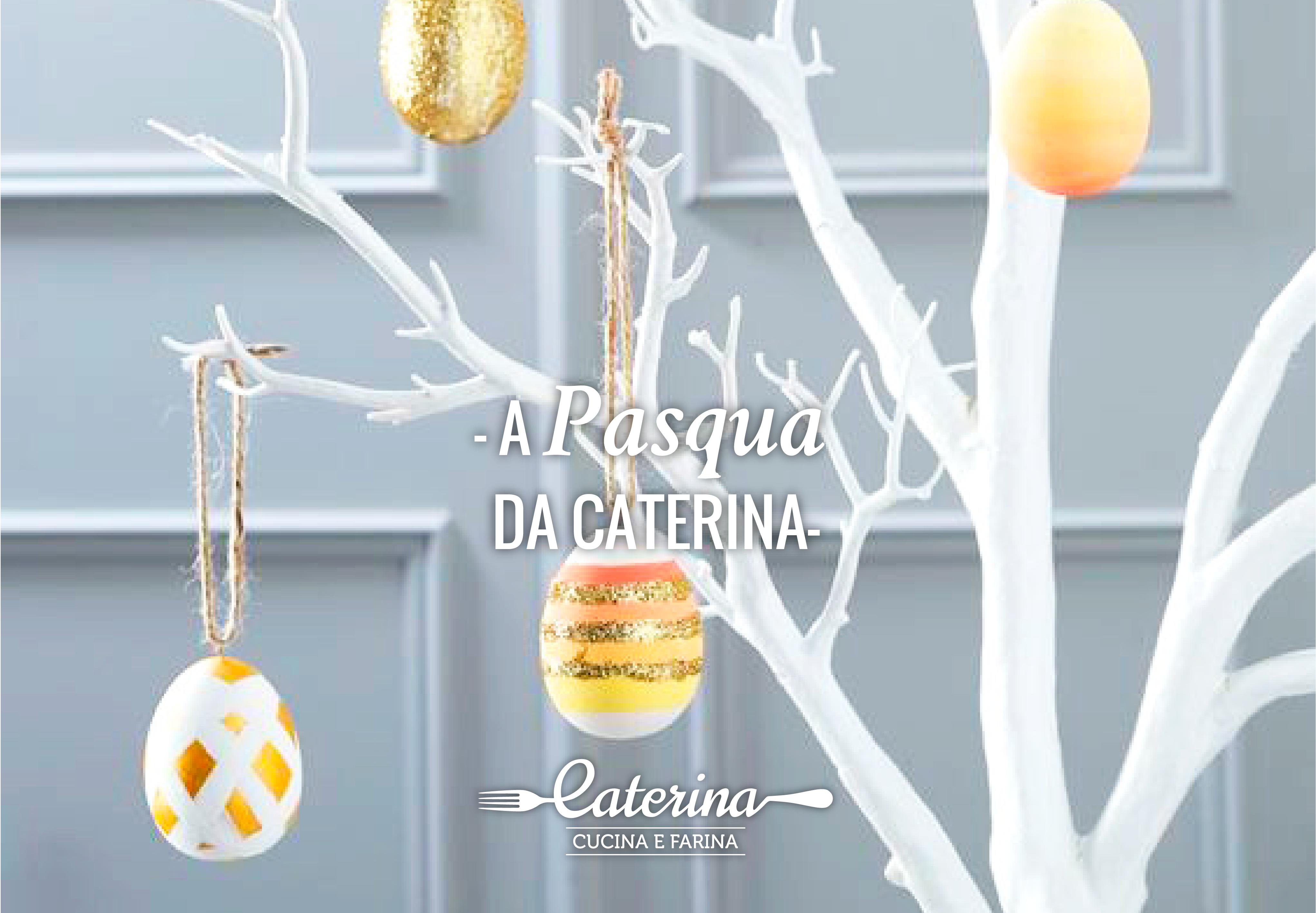 A pasqua da caterina caterina cucina e farina - Caterina cucina e farina ...